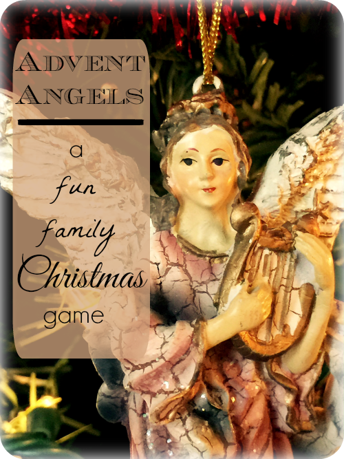 Advent Angels - a fun, family Christmas game at www.heartfeltreflections.wordpress.com