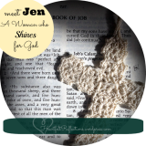 Meet Jen… a Woman Who Shines for God {Learning from Job}