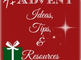 Advent Ideas, Tips, andResources