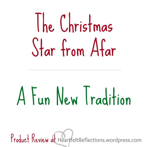The Christmas Star from Afar…A Fun New Tradition | Heartfelt ...