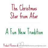 The Christmas Star from Afar…A Fun New Tradition