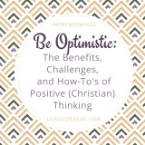 Being a Christian and Thinking Optimistically